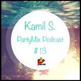 Kamil S. - PartyMix Podcast #13 @ ProFM (06.11.2014)