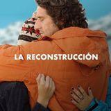 Entrevista - La Reconstrucción - Maria Casali y Eugenia Aguilar