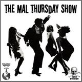 The Mal Thursday Show #109: Trains & Boats & Planes