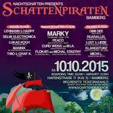 Marky @ Schattenpiraten - Kai 3 Bamberg - 10.10.2015