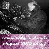 Community29 – Community in da mix 034 (August 2015 part 1)