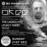 Okee - The Launch Pad Legacy Radio Show - 2nd Hour