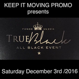 True Black 2016 Promo Mix [December 3rd, 2016 @ Empire Banquet Hall]