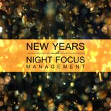 New Years Mix with Night Focus Management