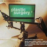 [NHS30CD] Plastic Surgery Vol.2 (CD2) [Mixed by London Elektricity]