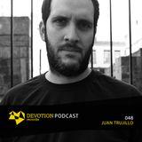 Devotion Podcast 048 with Juan Trujillo
