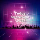 Todos - New Year Disco 2018