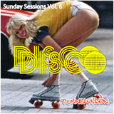 Sunday Sessions Vol. 6 - it's Disco.