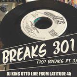 Breaks 301 (101 Breaks pt 3) Live From Latitude 45