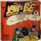 JoW & Be Mixtape Vol. 1 - Jowen Selektah y Bucaneroestilo