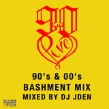 90s with love Bashement mix