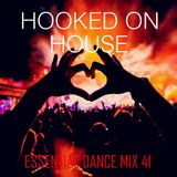 Hooked On House - Essential Dance Mix 41