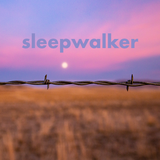 Sleepwalker - May 21, 2020 - May Babies
