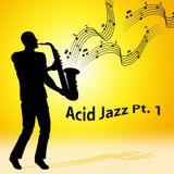 Acid Jazz Pt.1