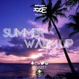 @DJIZE1 Summer Warm Up