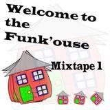 Funk'ouse (30min Mixtape)