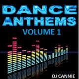 Dj Cannie - Dance Anthems Vol 1