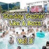 Tristan - Sunday Seshin' Like A Boss Volume 3