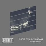 Damianito - Sole Dxb Opening Set Joey Badass [Sweet Chick]