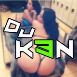 DJ K3N First Trap Twerk Mix 2016
