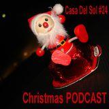 Casa Del Sol #24 PODCAST