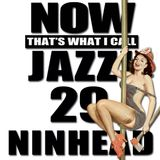 Now That's What I Call Jazz! 29