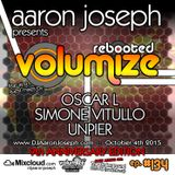VOLUMIZE (Episode 134 w/ Oscar L, Simone Vitullo & UnPier Mixes) (Oct 2015) (9th Anniversary Show)