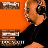 Doc Scott Debut 140 Set - Recorded Live at HVYWGHT 1st Birthday