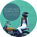 Nu Disco House | Autumn 04 . 2015