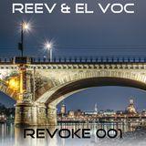 REVOKE-001 R.E.E.V. & El Voc - February 2018