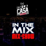 "DJ Tazzy Taz ""In The Mix"" Mix-Show 8-7-2018"
