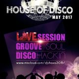 SESSION HOUSE OF DISCO MAY 2017