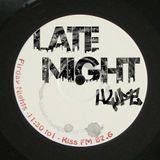 """Late Night Hype_Kiss FM"" Feb 27_1, 2015"