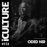 iCulture #113 - Special Guest - Oded Nir