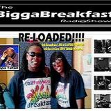 BIGGA BREAKFAST with ZIPPA TAFARI ·RE-LOADED!!!!!