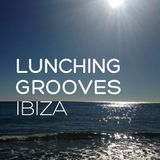 lunching grooves (ibiza)