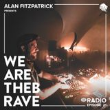 Alan Fitzpatrick presents We Are The Brave Radio 021