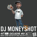 45 Live Radio Show pt. 106 with guest DJ MONEYSHOT