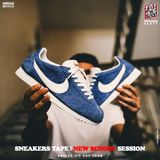 SNEAKERS TAPE - NEW SCHOOL SESSION