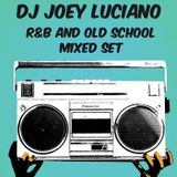 Mixed Set #46 [R&B and Old School Edition]