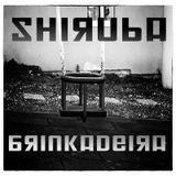 Brinkadeira @ Shiruba [Techno/HardGroove] (06-04-2013)