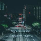 Night Sessions - Sleepless Nights