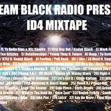 ABM / TEAM BLACK RADIO PRESENTS: ID4 MIXTAPE