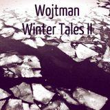 Winter Tales II (part 2/2)