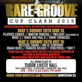Rare Groove Cup Clash heat 2 Sun 26th July 2015