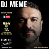 DJ Meme Live at House of Frankie HQ Milan