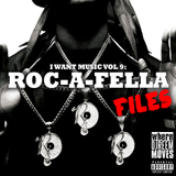 RocaFella Files - I Want Music Vol 9