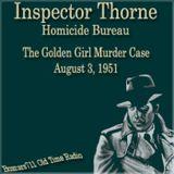 Inspector Thorne - The Golden Girl Murder Case (08-03-51