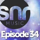 SNR Music - Episode 34