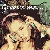 Groove me (1) 12/02/2015